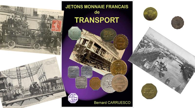 Sortie du livre sur les jetons de transport Par Bernard Carruesco